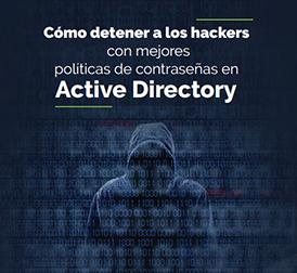Cómo detener a los hackers con mejores políticas de contraseñas en Active Directory